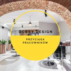 Dobry design biura przyciąga pracowników